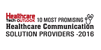 Healthcare Tech Outlook 10 Most Promising Healthcare Communication Solution Providers 2016